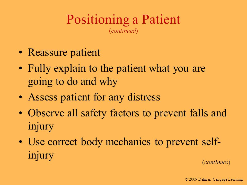 Positioning a Patient (continued)