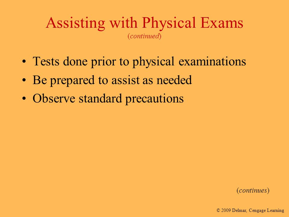 Assisting with Physical Exams (continued)