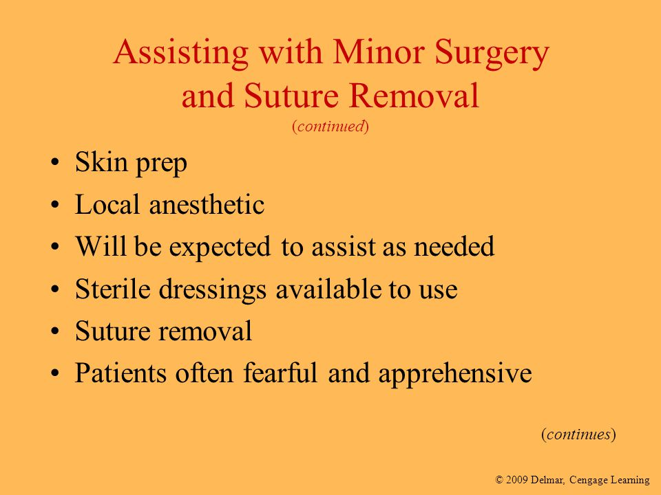 Assisting with Minor Surgery and Suture Removal (continued)