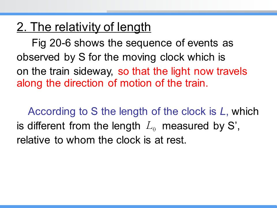 2. The relativity of length