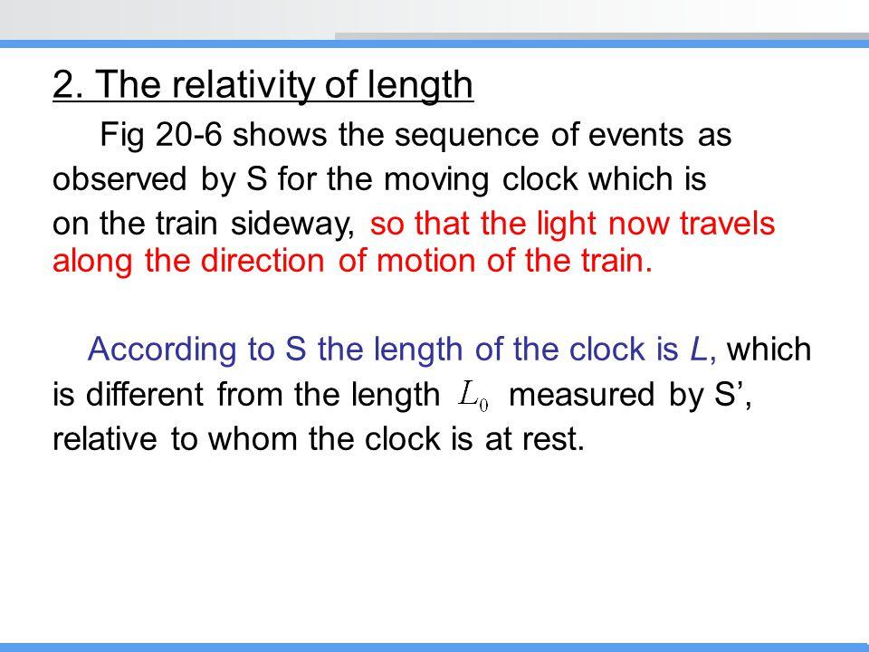 2. The relativity of length