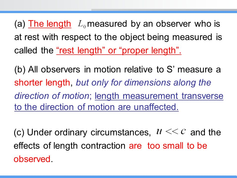 (a) The length measured by an observer who is