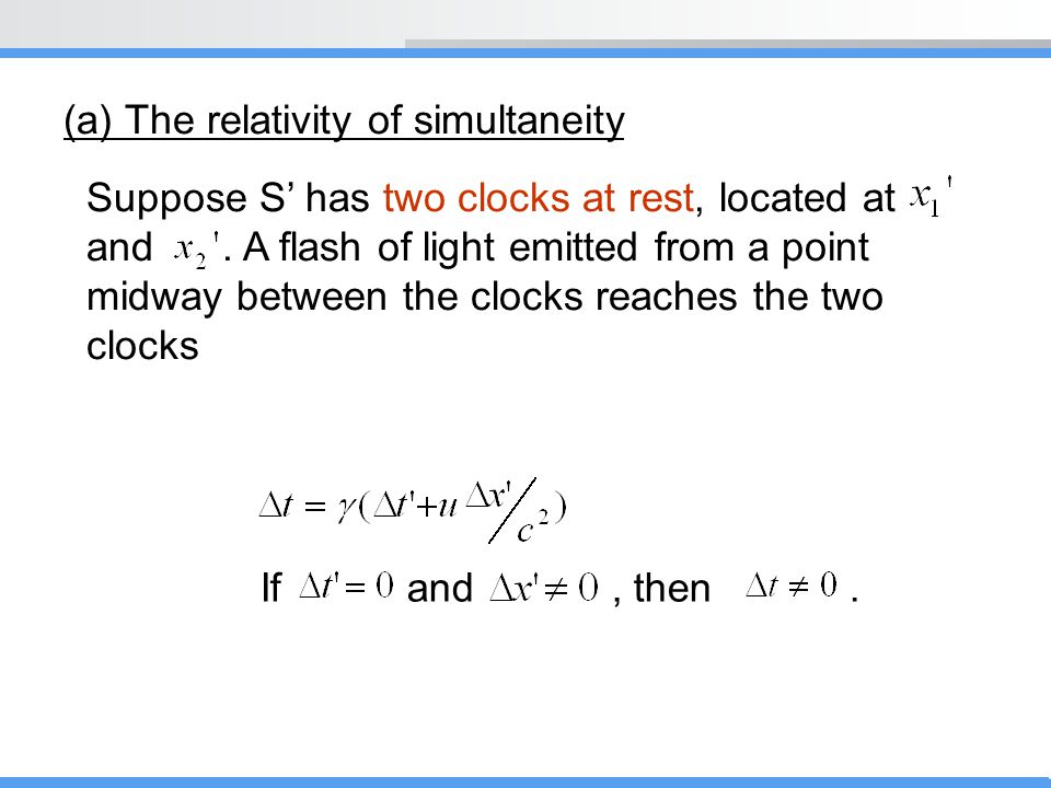 (a) The relativity of simultaneity