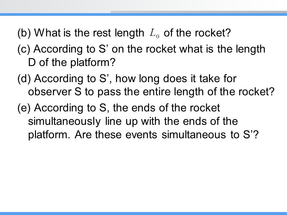 (b) What is the rest length of the rocket