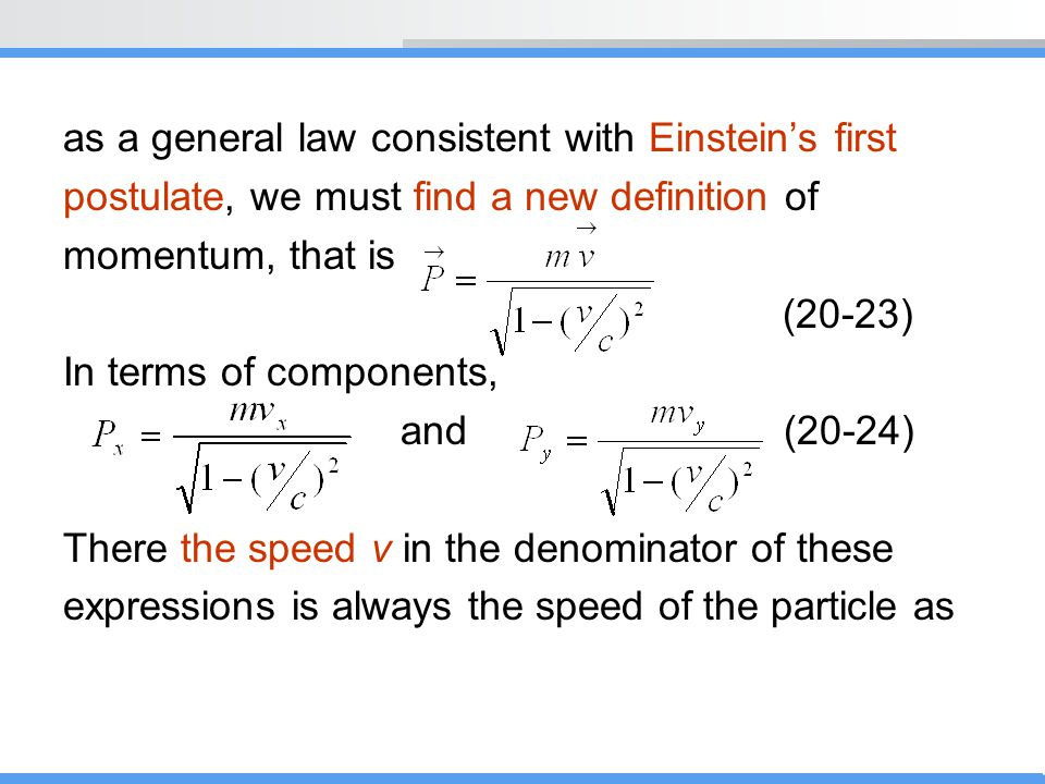 as a general law consistent with Einstein's first