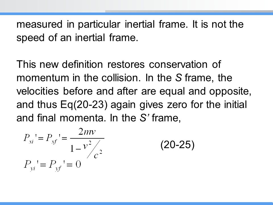 measured in particular inertial frame. It is not the