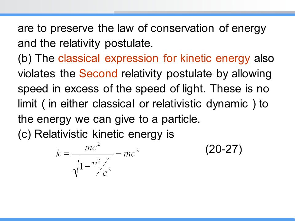are to preserve the law of conservation of energy