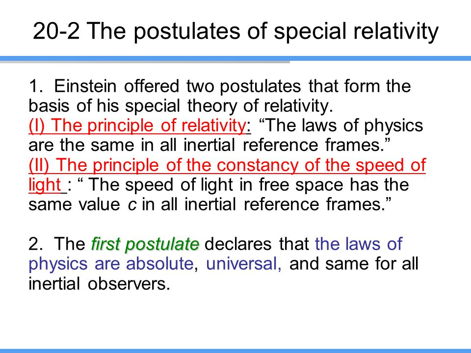 20-2 The postulates of special relativity