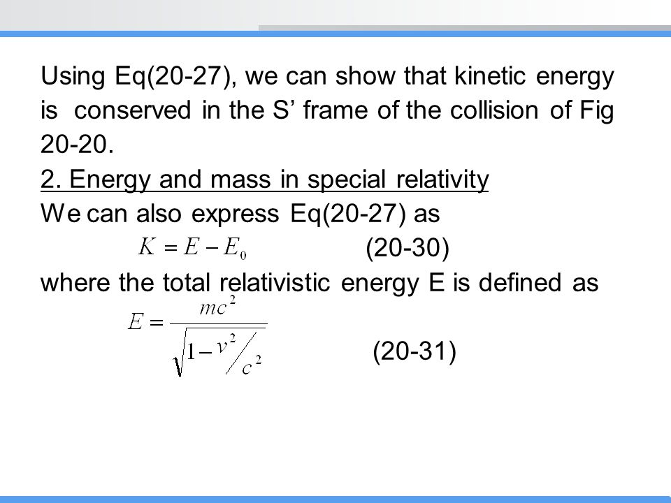Using Eq(20-27), we can show that kinetic energy