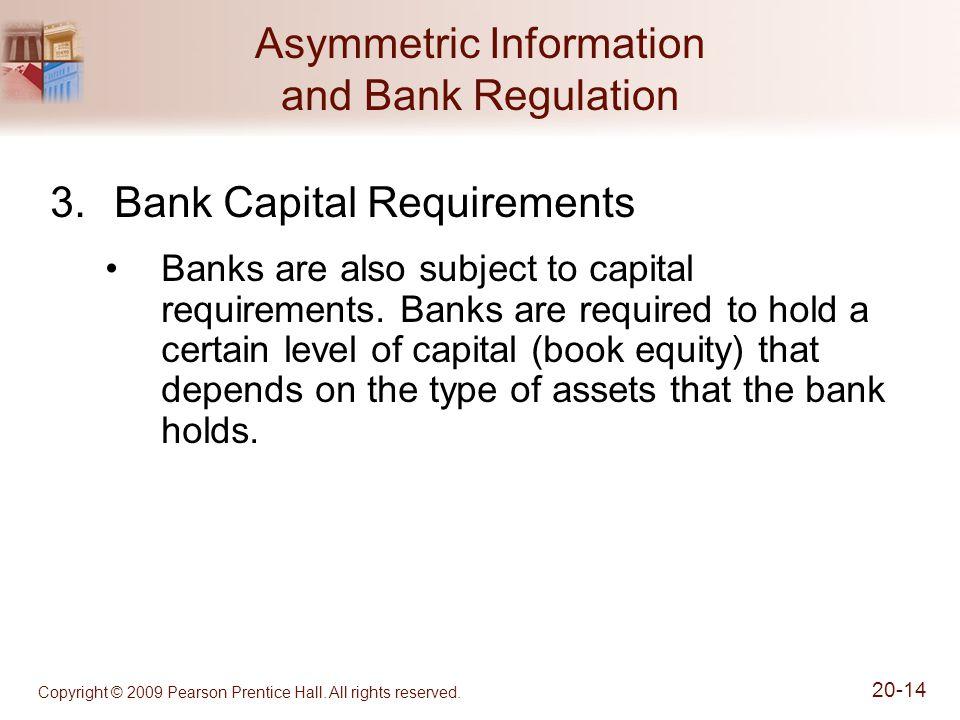 Asymmetric Information and Bank Regulation