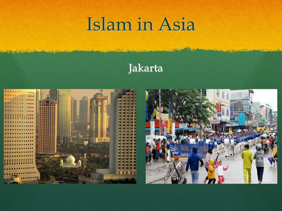Islam in Asia Jakarta