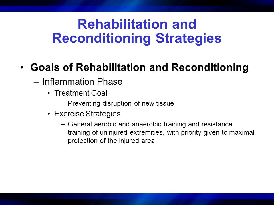 Rehabilitation and Reconditioning Strategies