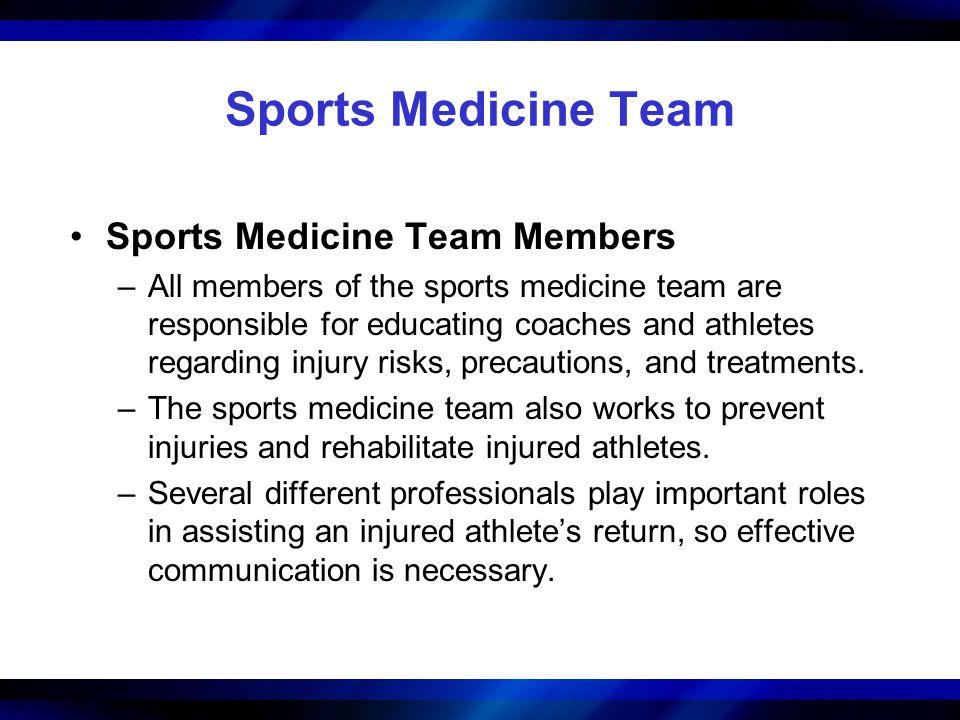 Sports Medicine Team Sports Medicine Team Members