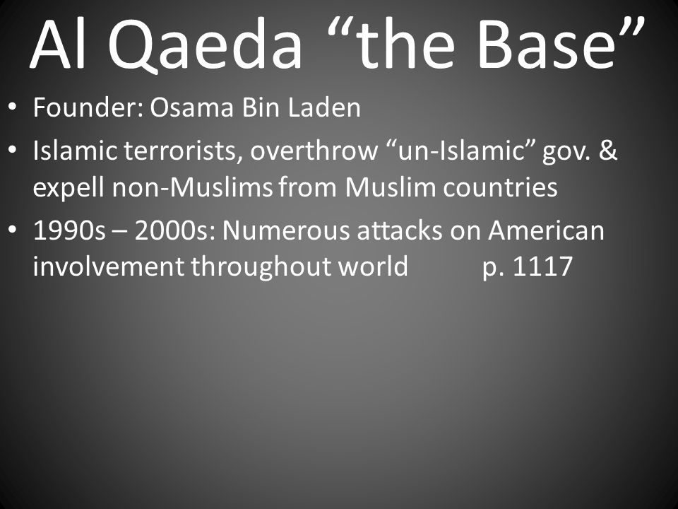 Al Qaeda the Base Founder: Osama Bin Laden