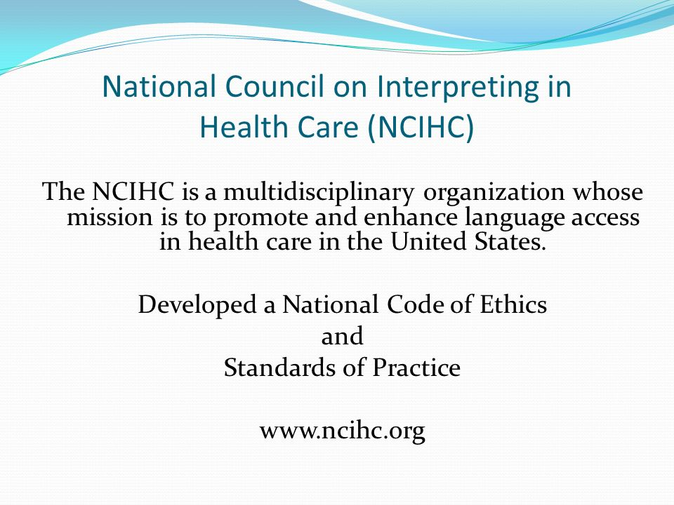 National Council on Interpreting in Health Care (NCIHC)
