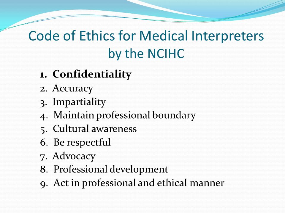 Code of Ethics for Medical Interpreters by the NCIHC