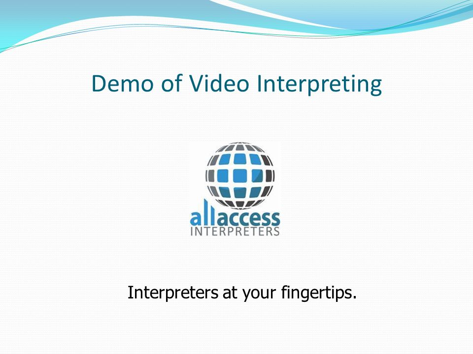 Demo of Video Interpreting