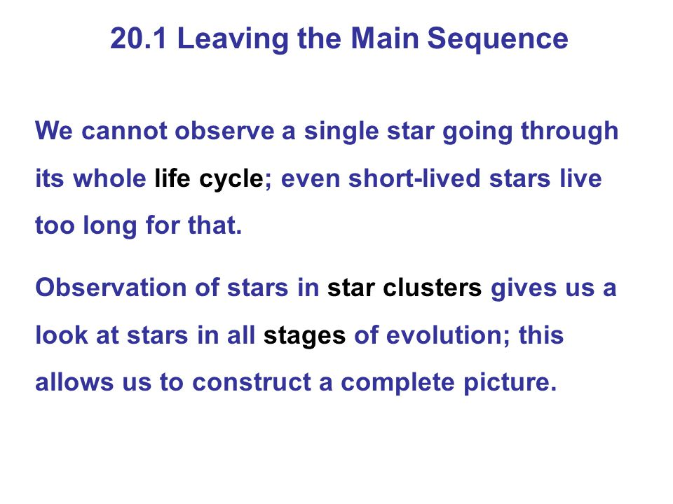 20.1 Leaving the Main Sequence