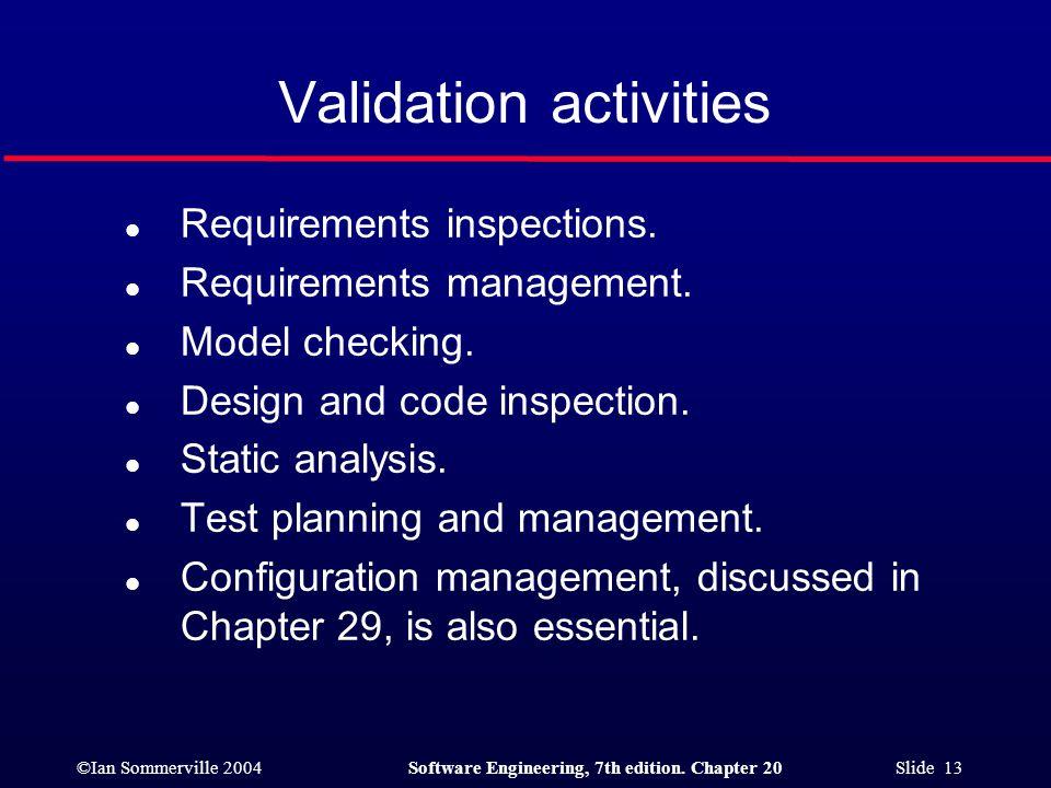 Validation activities