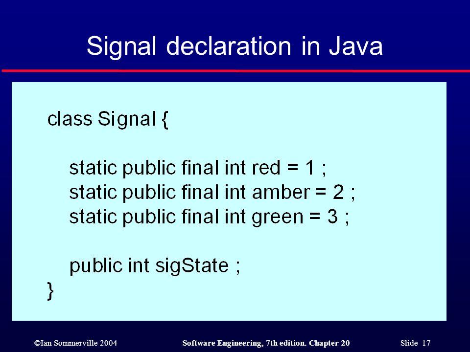 Signal declaration in Java