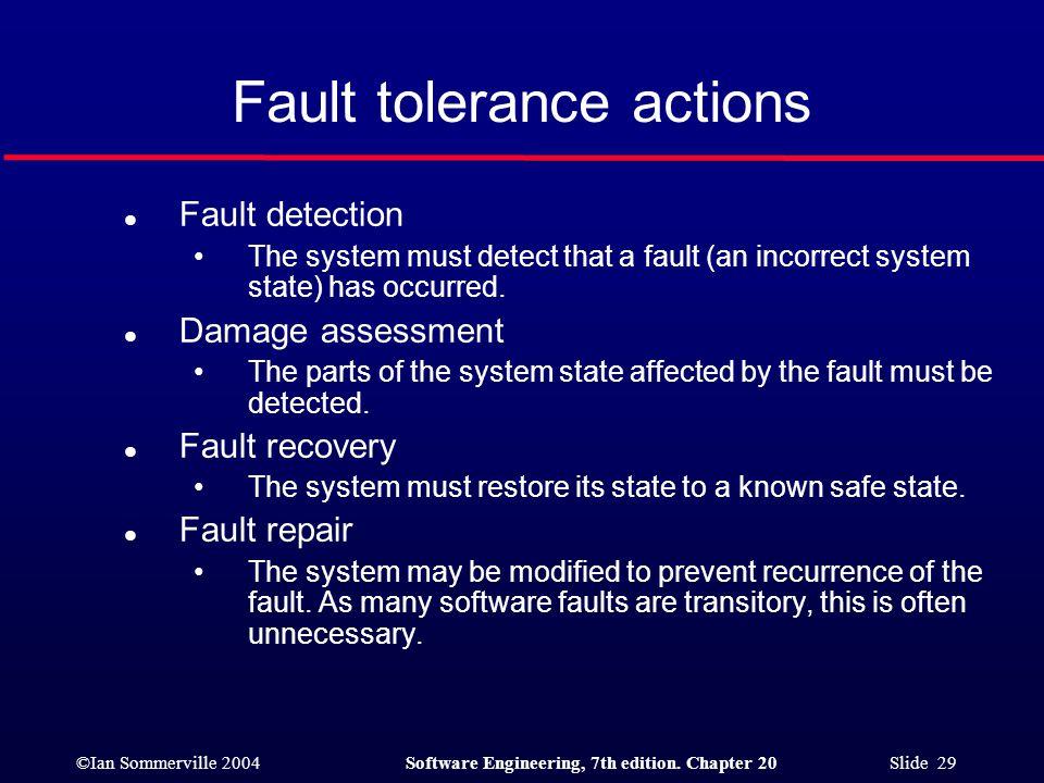 Fault tolerance actions