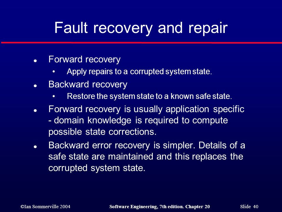 Fault recovery and repair