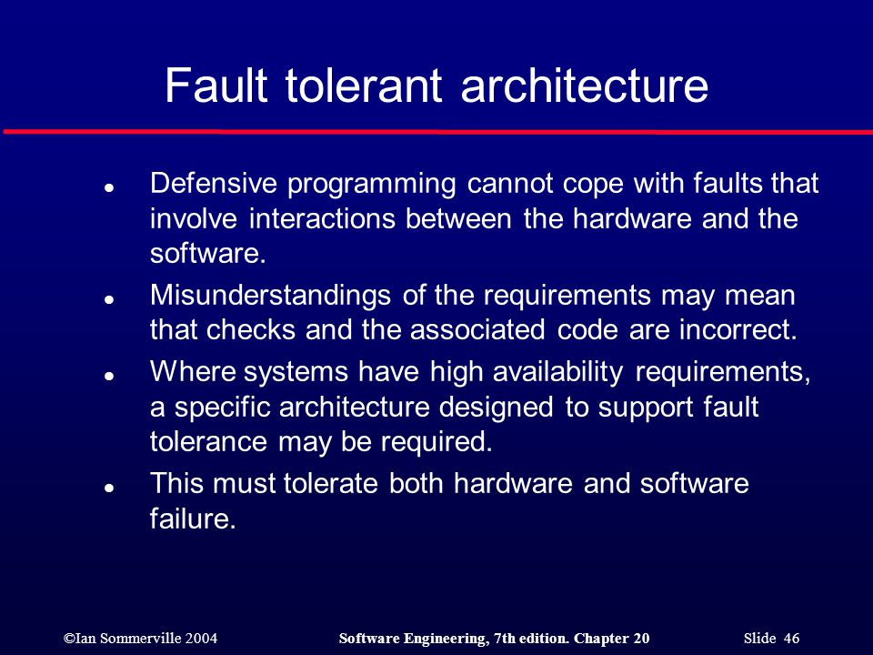 Fault tolerant architecture