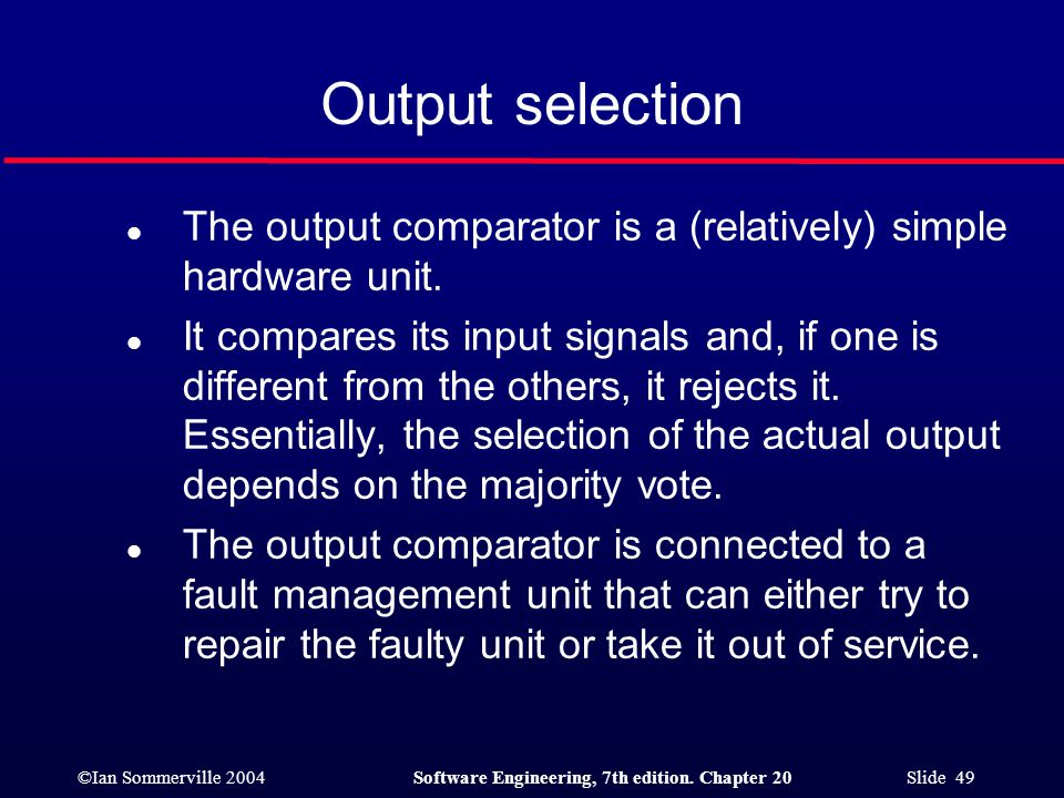 Output selection The output comparator is a (relatively) simple hardware unit.