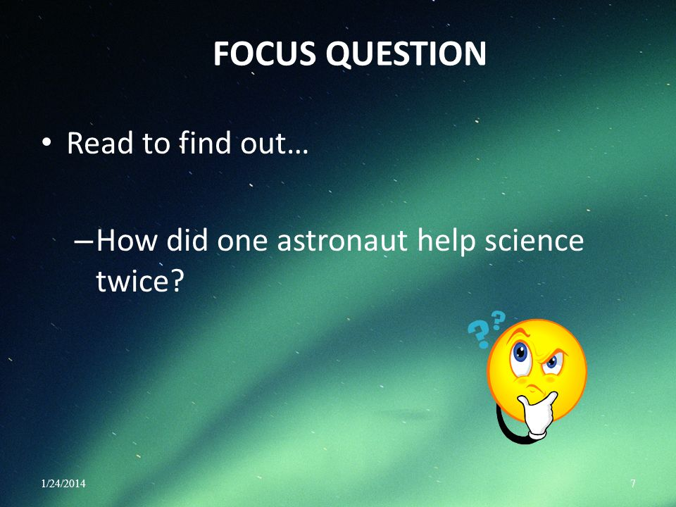 FOCUS QUESTION Read to find out…