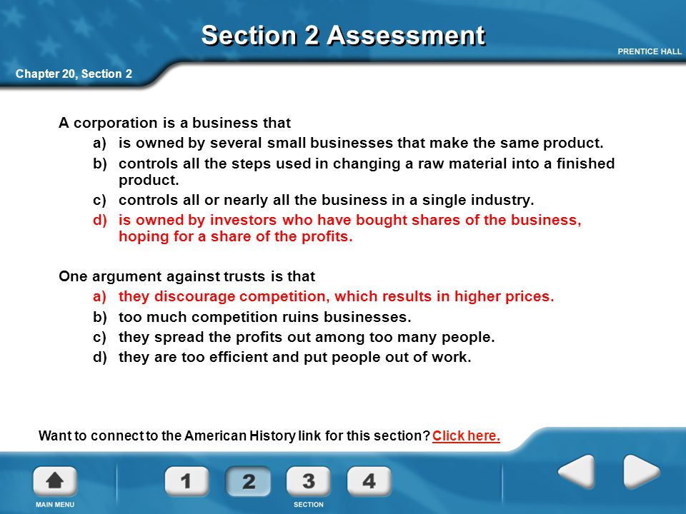 Section 2 Assessment A corporation is a business that