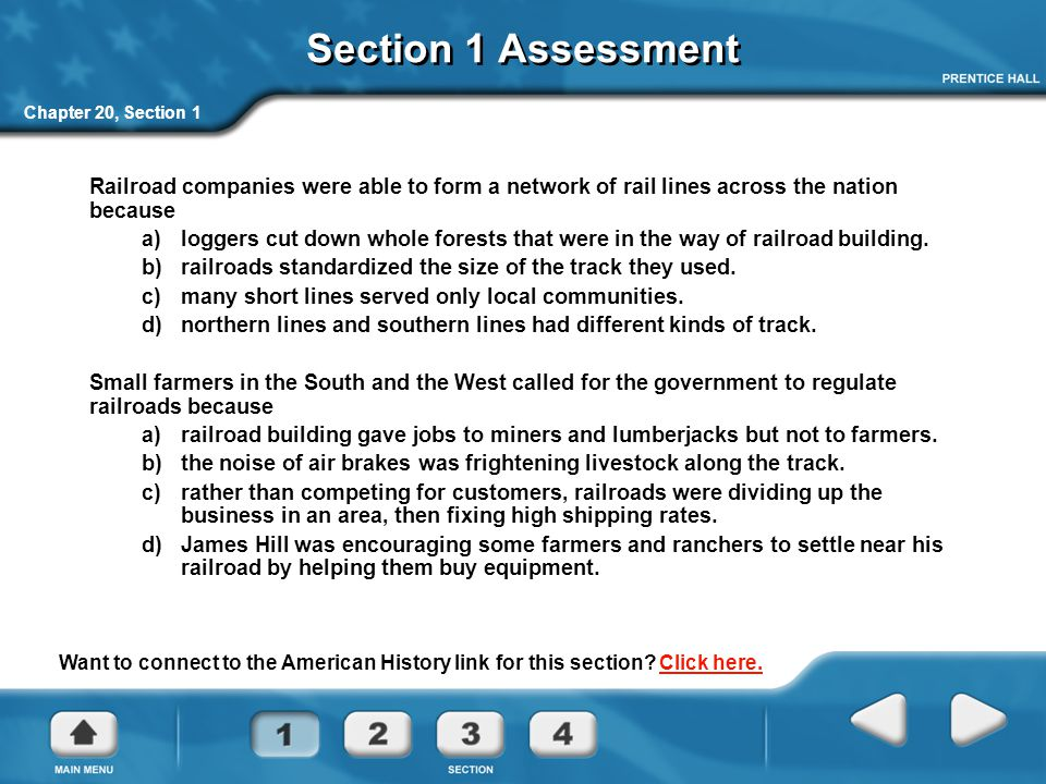 Section 1 Assessment Chapter 20, Section 1. Railroad companies were able to form a network of rail lines across the nation because.