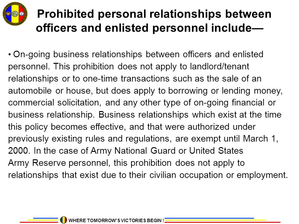 Prohibited personal relationships between officers and enlisted personnel include—