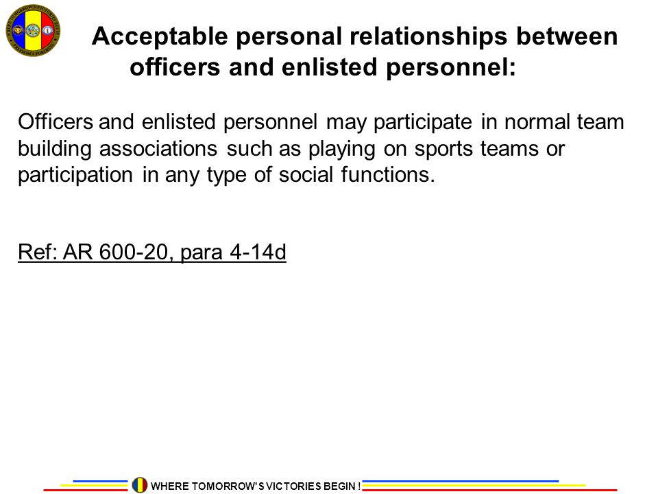 Acceptable personal relationships between officers and enlisted personnel: