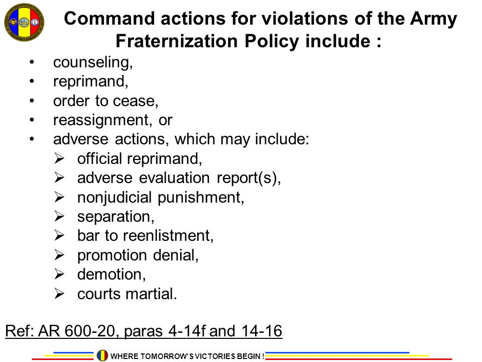 Command actions for violations of the Army Fraternization Policy include :