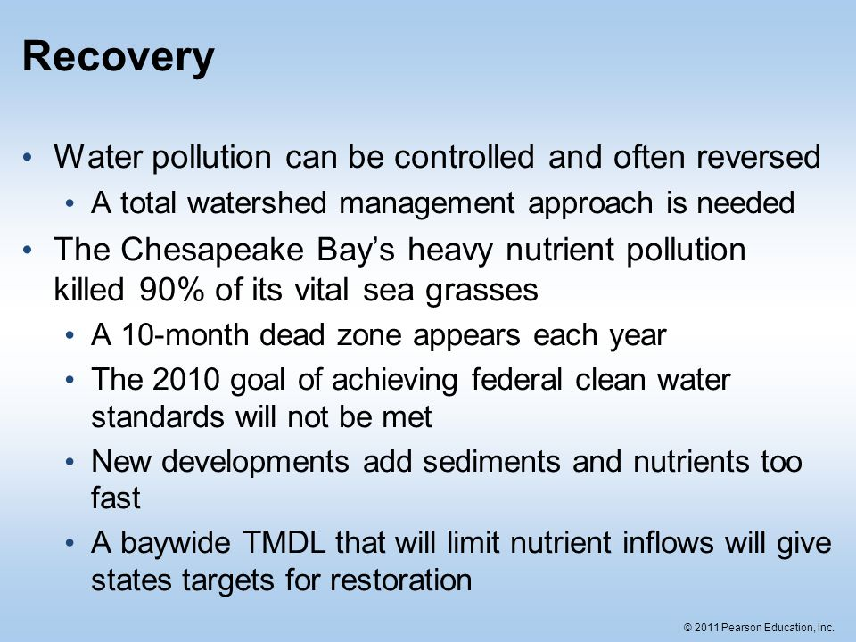 Recovery Water pollution can be controlled and often reversed
