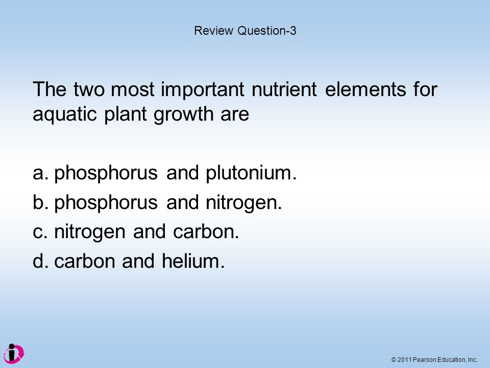 The two most important nutrient elements for aquatic plant growth are