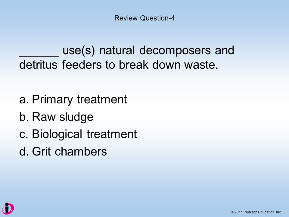 c. Biological treatment d. Grit chambers
