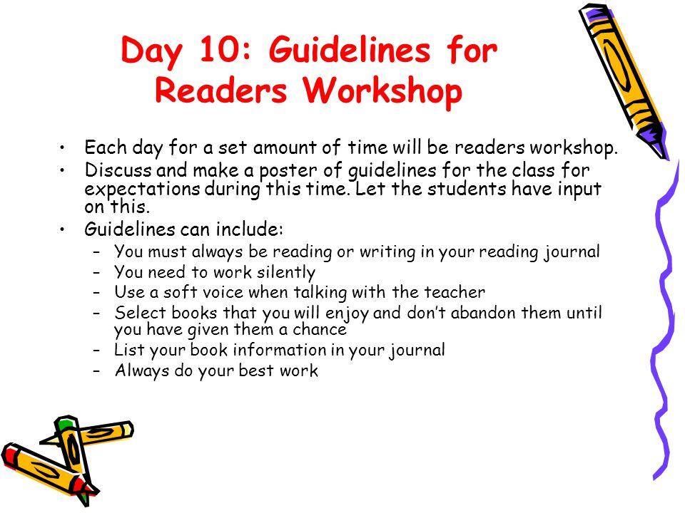 Day 10: Guidelines for Readers Workshop