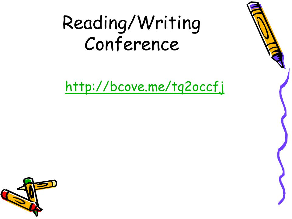 Reading/Writing Conference