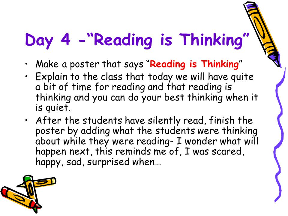 Day 4 - Reading is Thinking