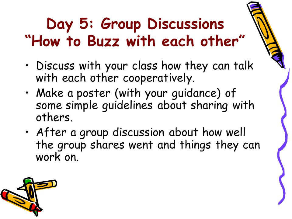 Day 5: Group Discussions How to Buzz with each other