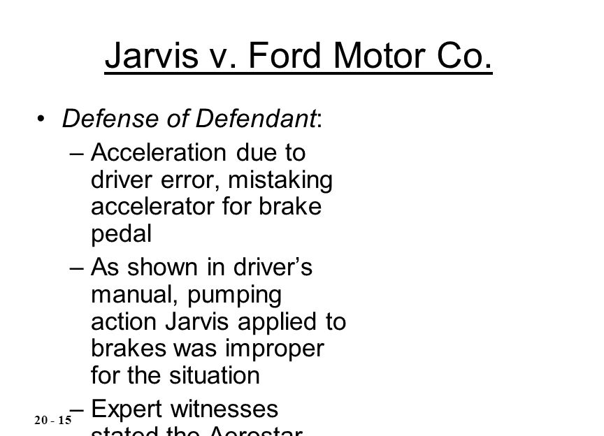 Jarvis v. Ford Motor Co. Defense of Defendant: