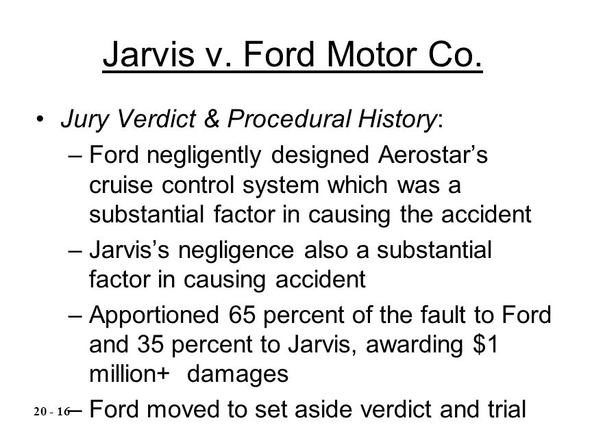 Jarvis v. Ford Motor Co. Jury Verdict & Procedural History: