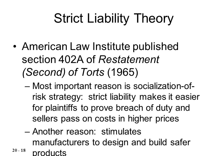 Strict Liability Theory