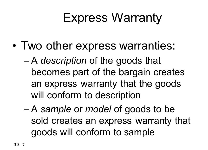 Express Warranty Two other express warranties: