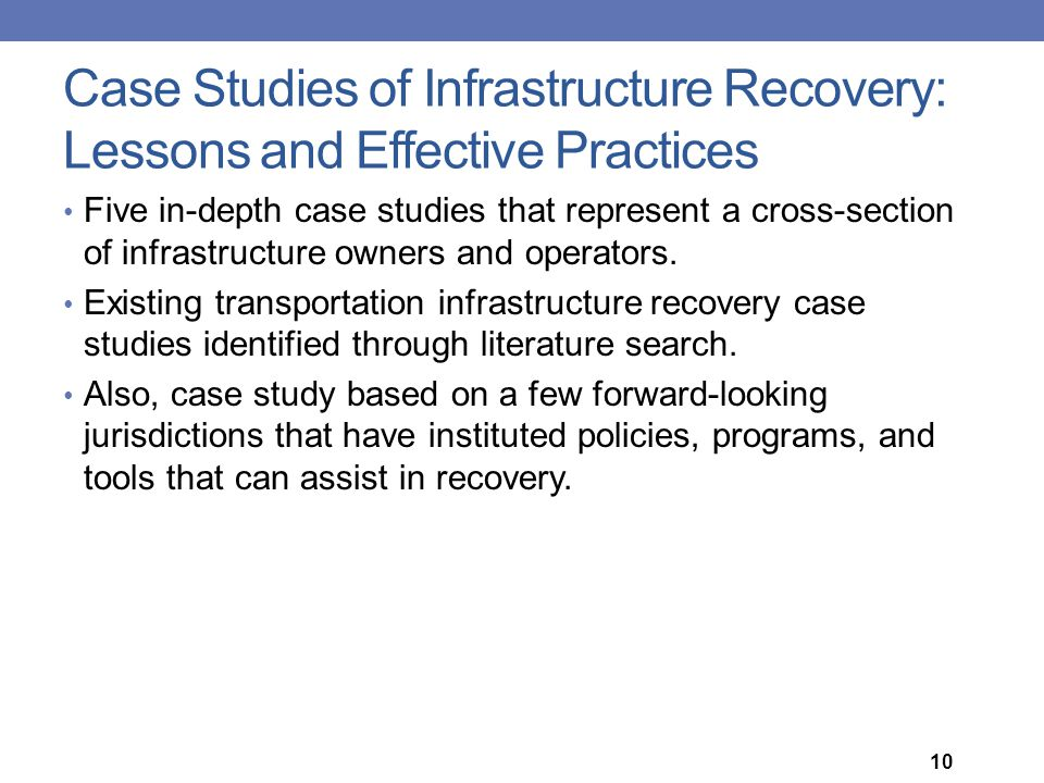 Case Studies of Infrastructure Recovery: Lessons and Effective Practices