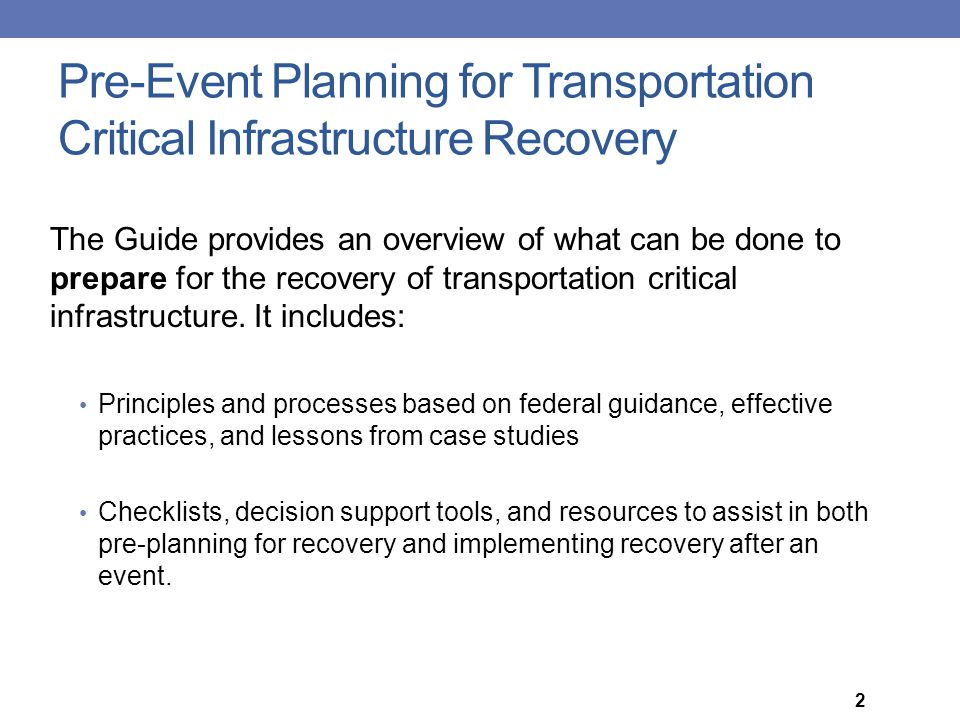 Pre-Event Planning for Transportation Critical Infrastructure Recovery