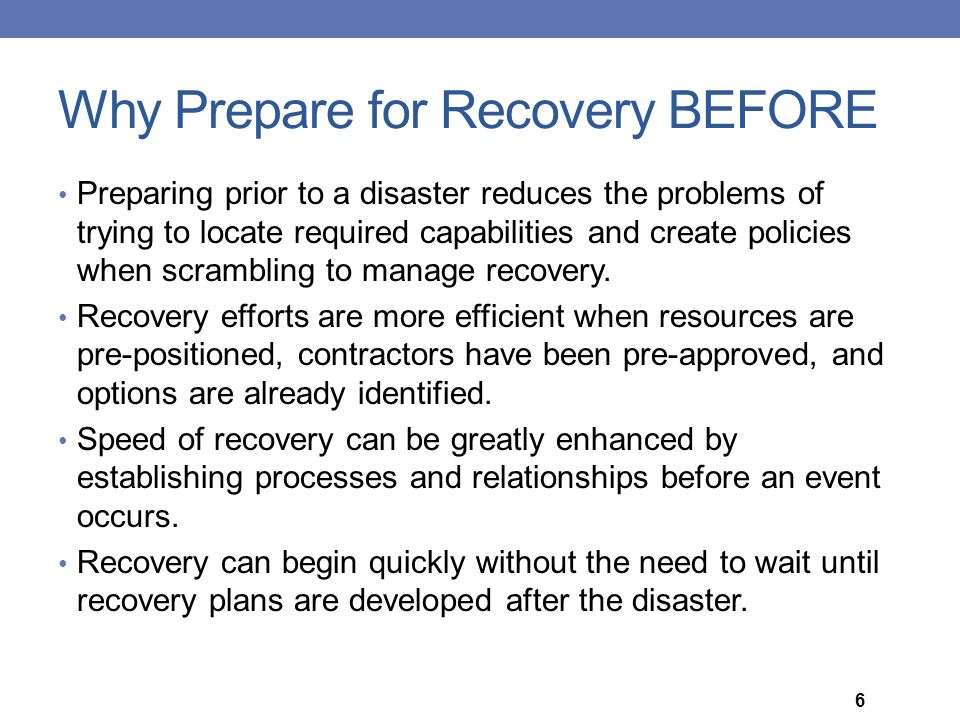 Why Prepare for Recovery BEFORE
