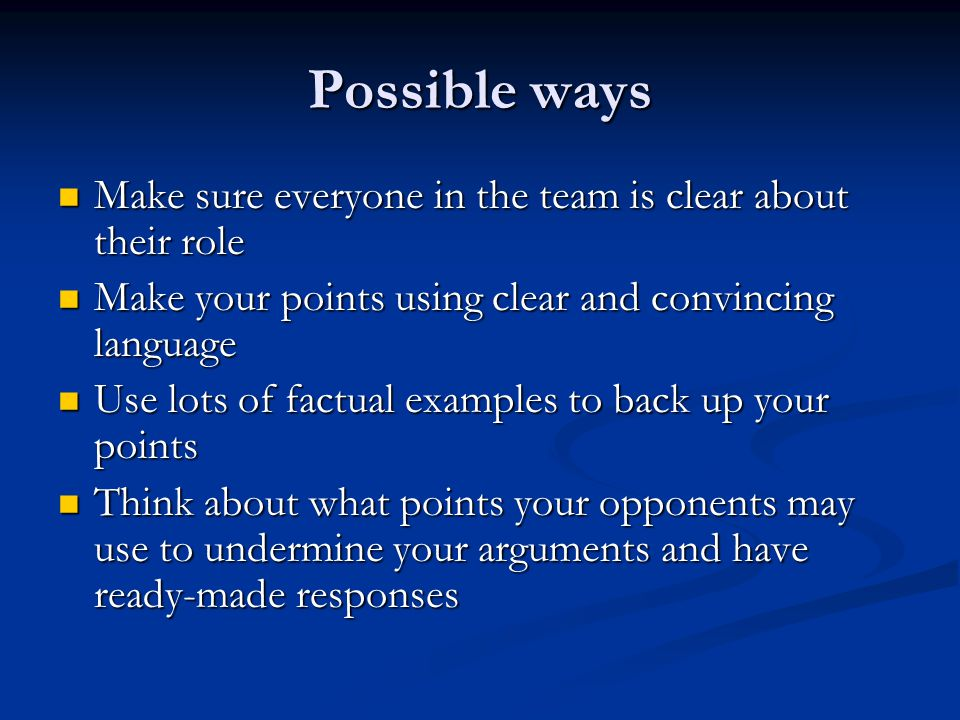 Possible ways Make sure everyone in the team is clear about their role