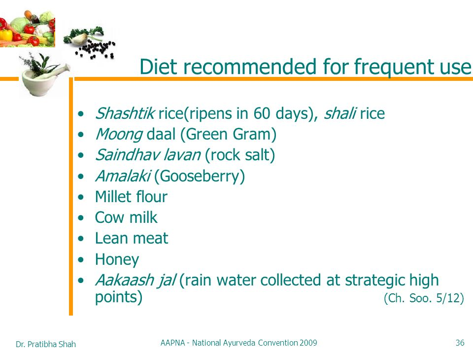 Diet recommended for frequent use
